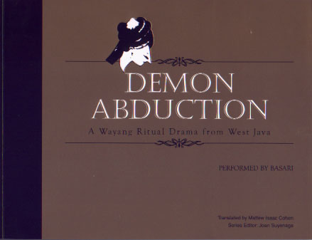 Demon Abduction: A Wayang Ritual Drama from West Java