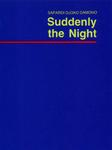 Suddenly the Night